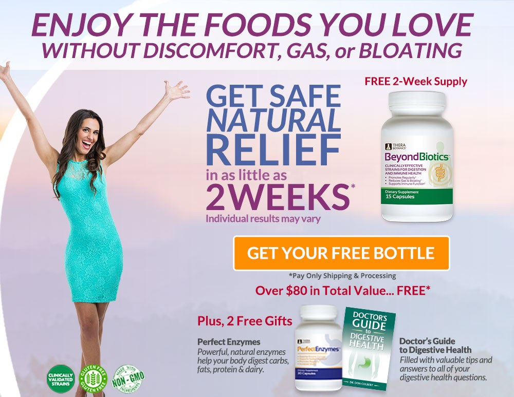 Get Safe Natural Relief in as little as 2 weeks with Beyond Biotics - Get Your Free Bottle